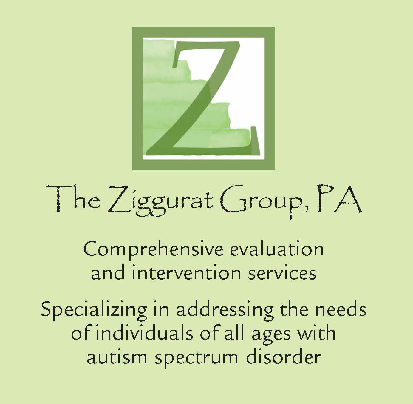 The Ziggurat Group: Comprehensive Evaluation  and intervention services for autism spectrum disorder
